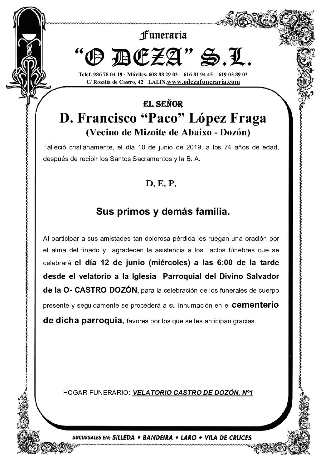 D. FRANCISCO LÓPEZ FRAGA